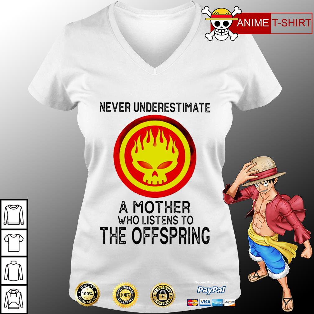 Never underestimate a mother who listens to The Offspring V-neck T-shirt