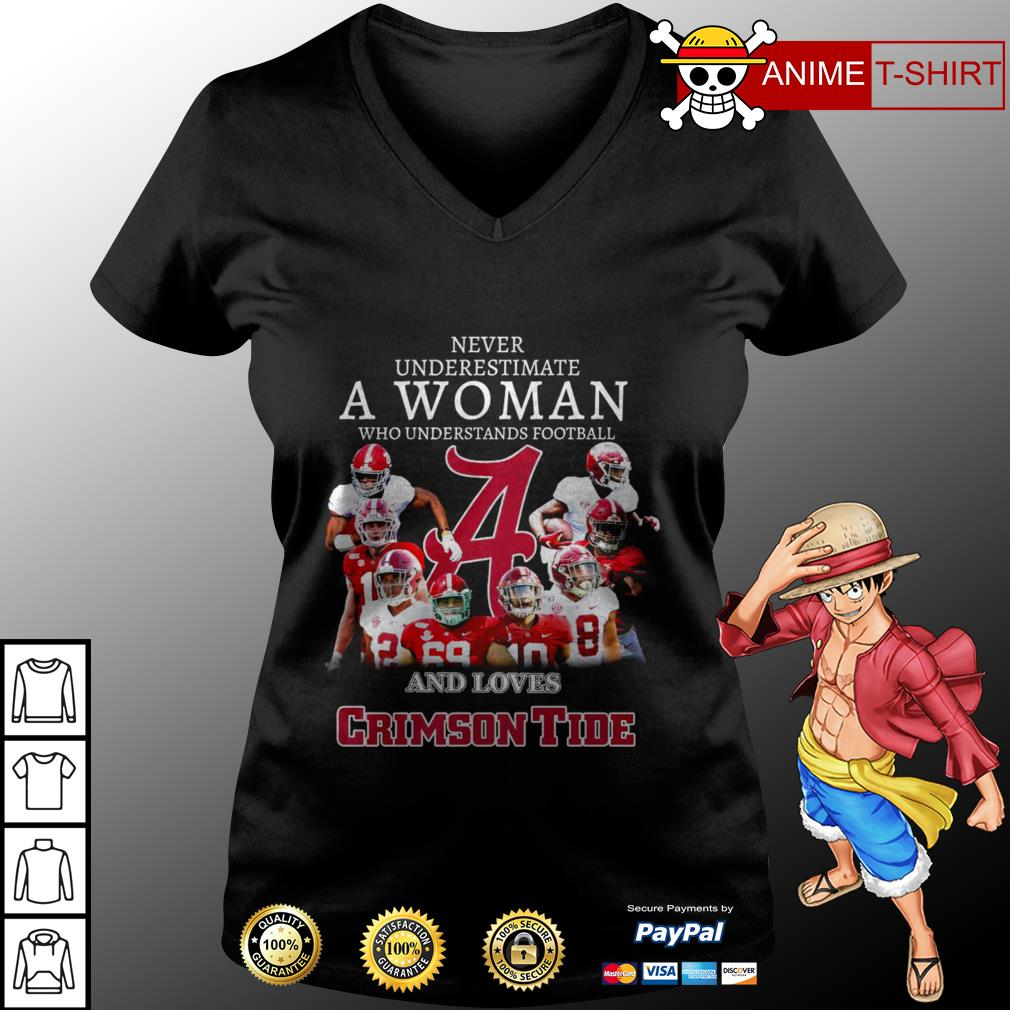 Never underestimate a woman who understands football and loves crimson tide V-neck T-shirt