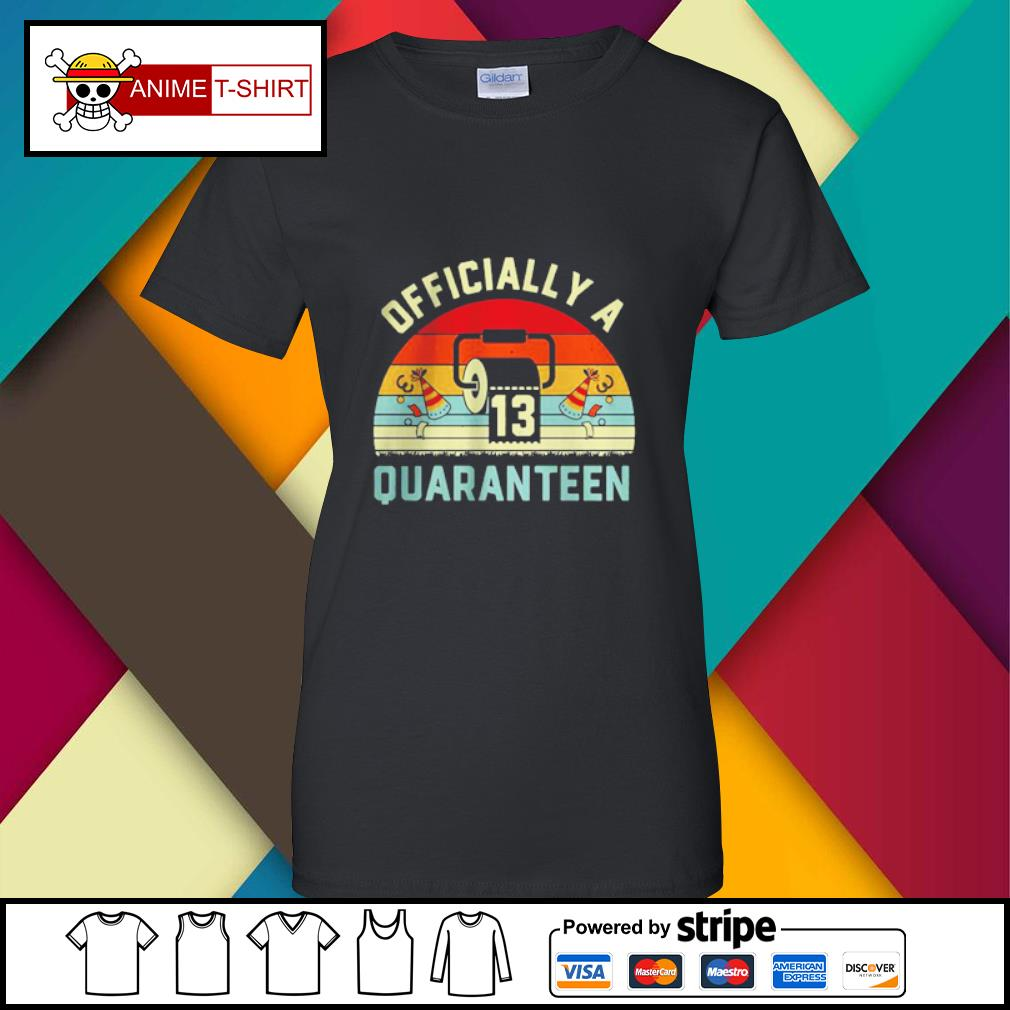 13th Birthday Officially a Quaranteennager 13 Years Old vintage Shirt ladies-tee