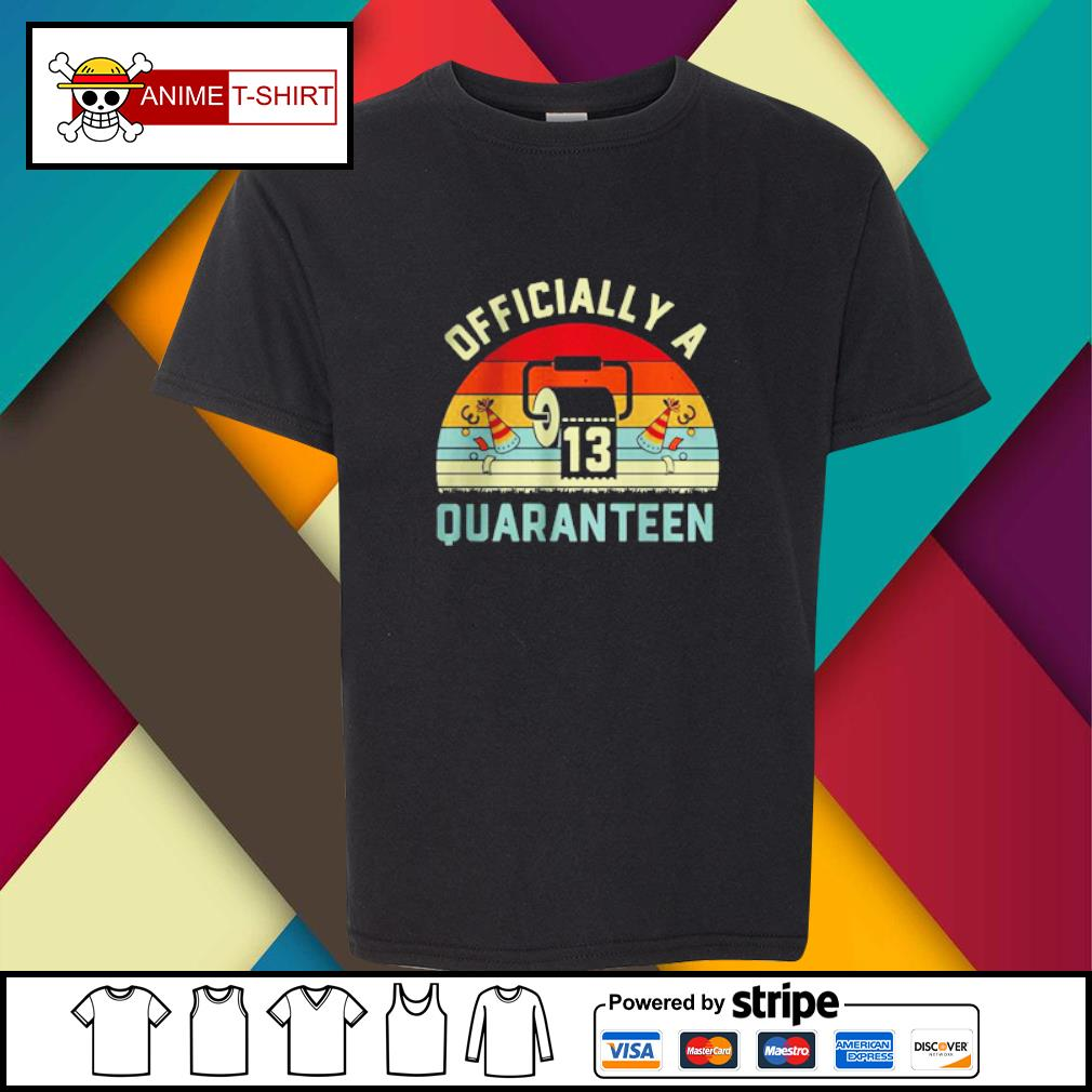 13th Birthday Officially a Quaranteennager 13 Years Old vintage Shirt youth-tee