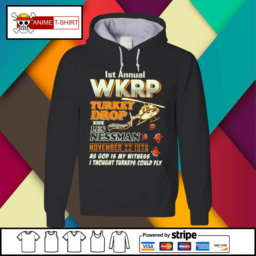 1St Annual WKRP Turkey Drop with les nessman november 22 1978 as god is my witness s Hoodie