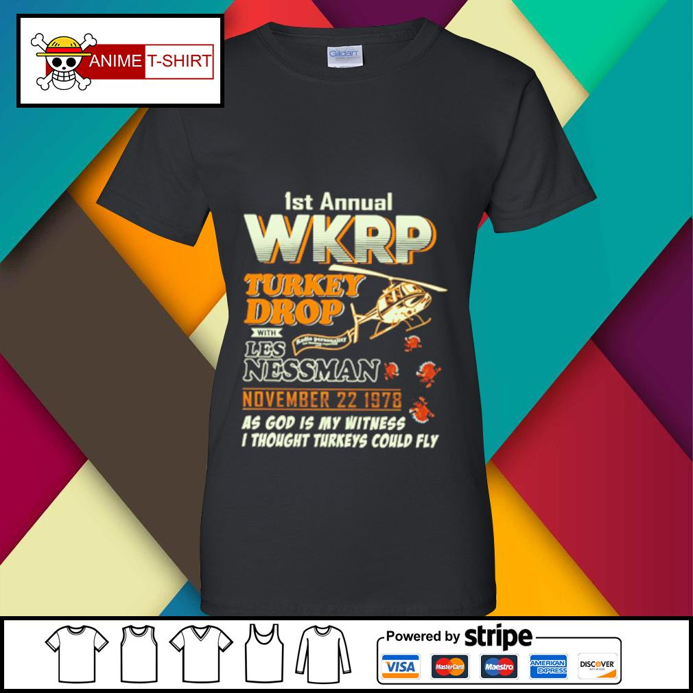1St Annual WKRP Turkey Drop with les nessman november 22 1978 as god is my witness s ladies-tee