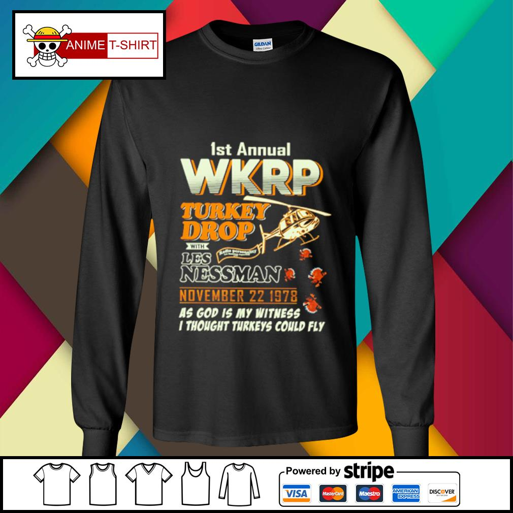 1St Annual WKRP Turkey Drop with les nessman november 22 1978 as god is my witness s longsleeve-tee