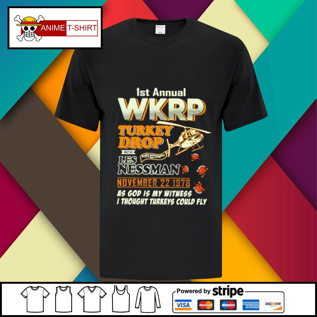 1St Annual WKRP Turkey Drop with les nessman november 22 1978 as god is my witness shirt