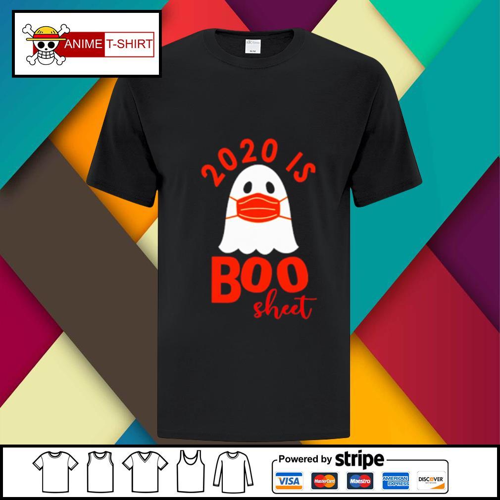 2020 is boo sheet shirt