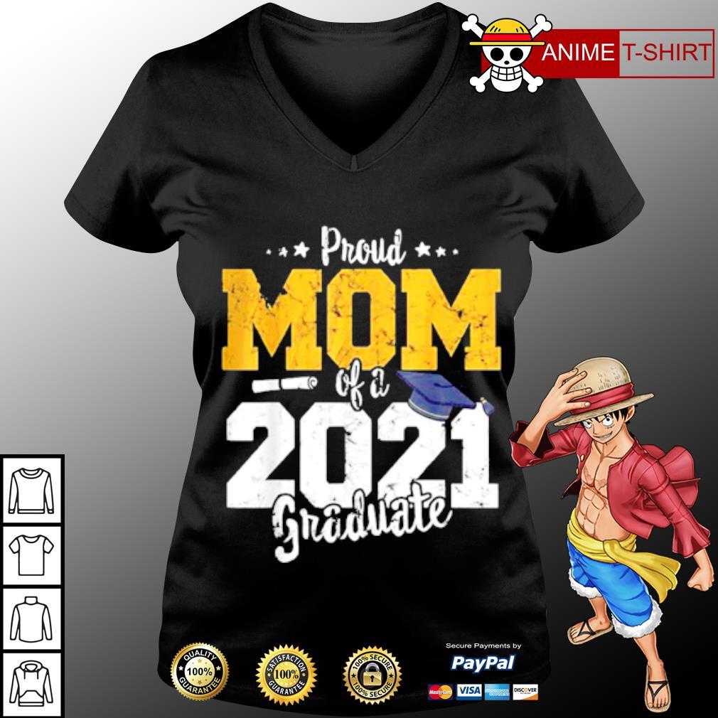 2021 Graduation mother Proud mom of 2021 graduate Shirt v-neck-t-shirt