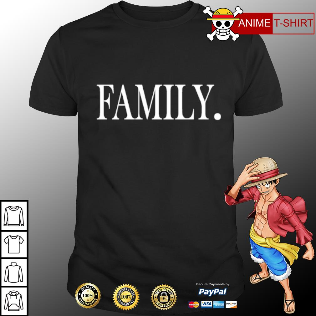 Official Family shirt