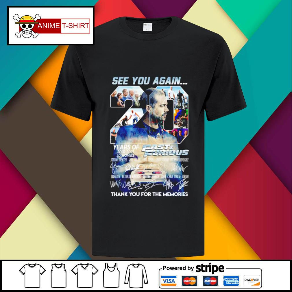 20 See you again years of 2001 2021 Fast and Furious signature shirt