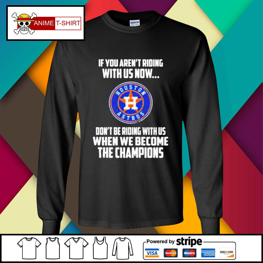 2020 MLB Houston Astros Baseball We Become The Champions s longsleeve-tee