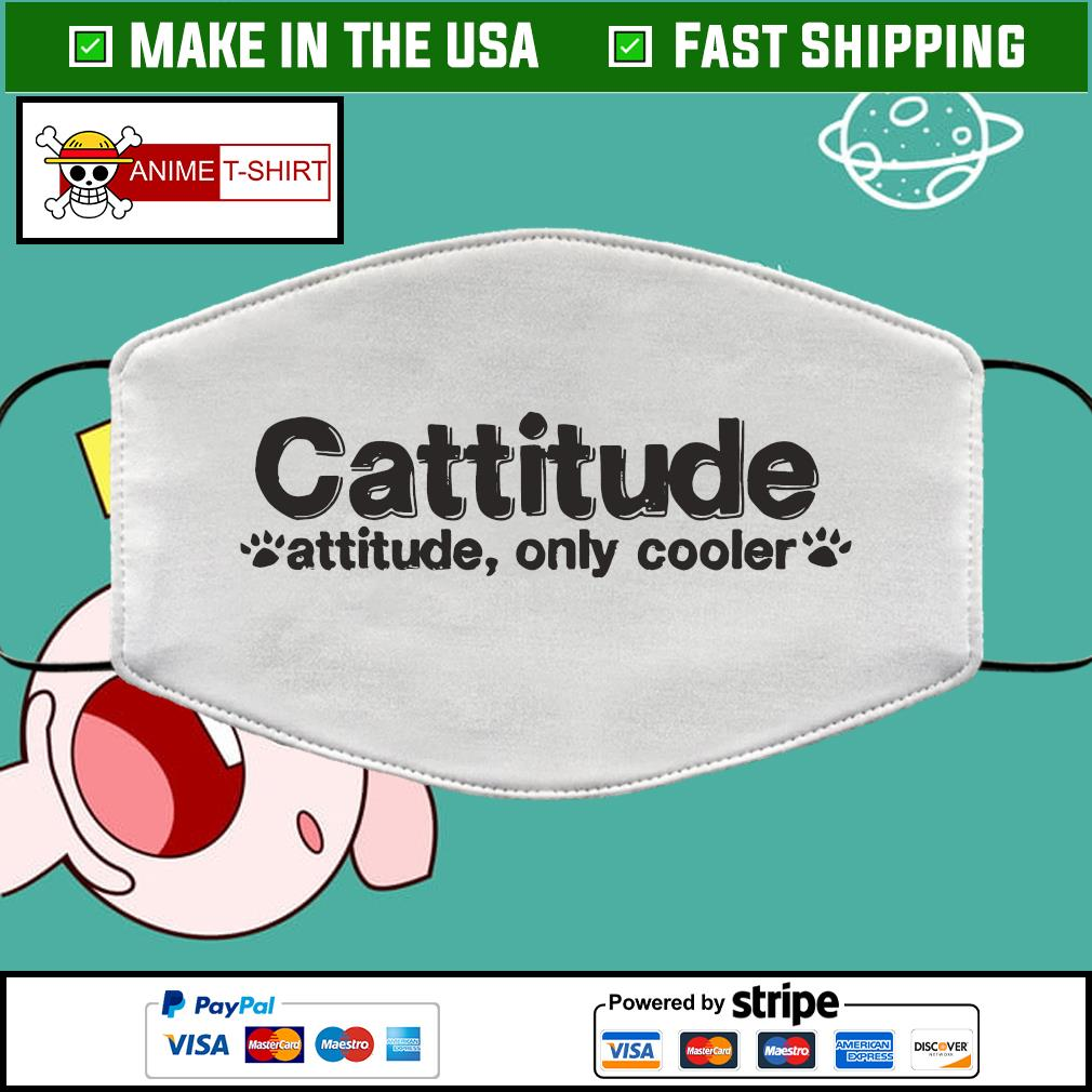 Cattitude attitude only cooler face mask Washable