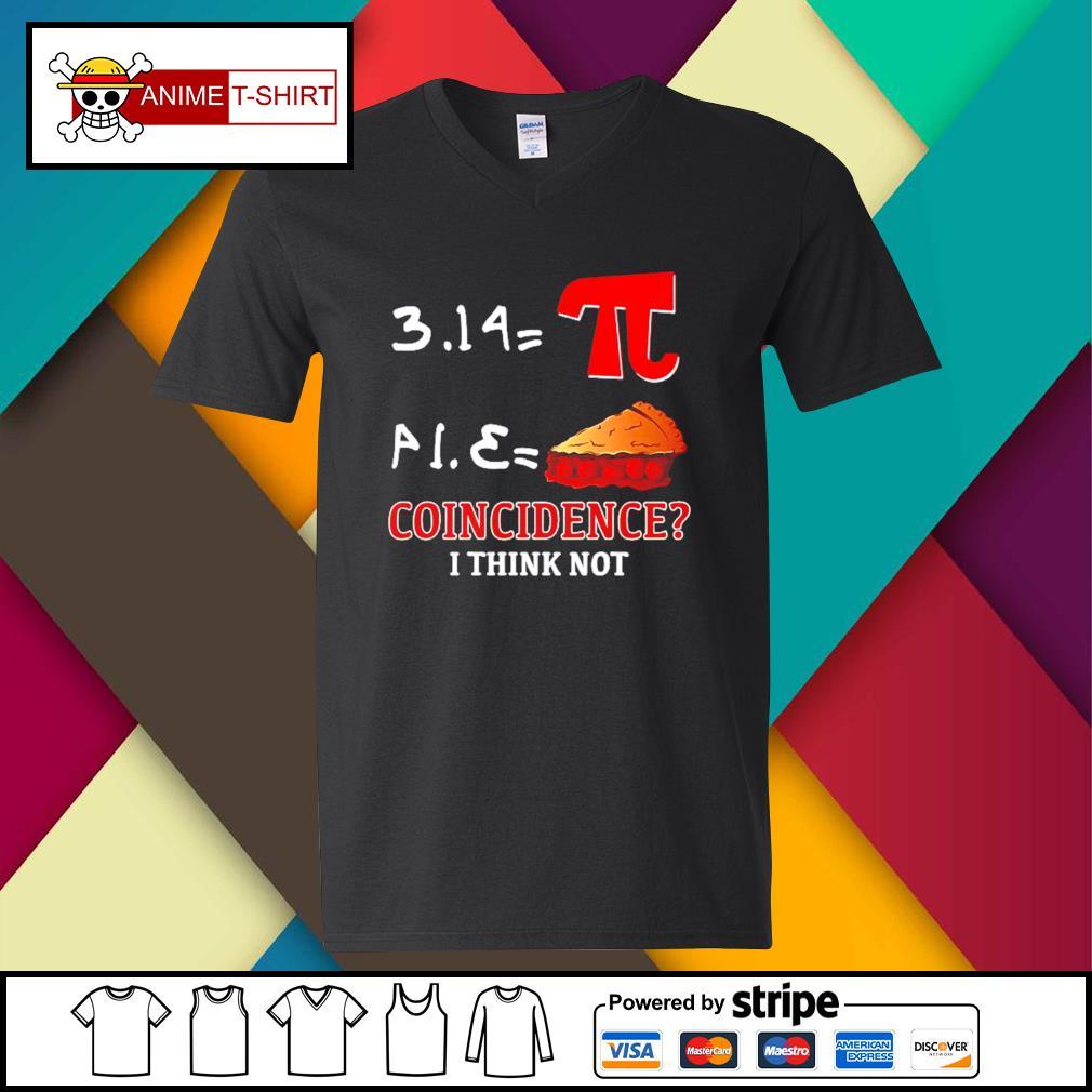Pi Equals Pie coincidence I think not s v-neck-t-shirt