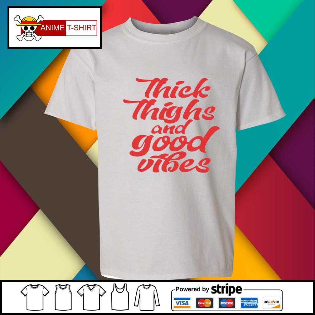 Thick Thighs And Good Vibes Shirt youth-tee
