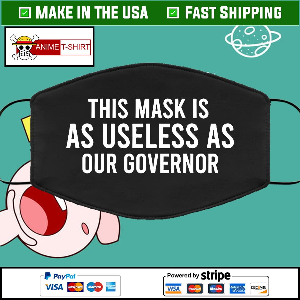 This mask is as useless as our Governor face mask Washable
